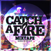 Cover Catch A Fire Mixtape