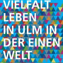 Vielfalt Leben in Ulm in der einen Welt
